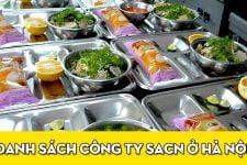 Top 10 công ty suất ăn công nghiệp tiêu biểu ở Hà Nội